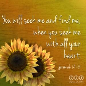 seek me